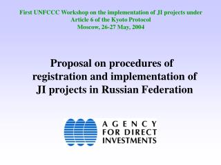 Proposal on procedures of registration and implementation of JI projects in Russian Federation