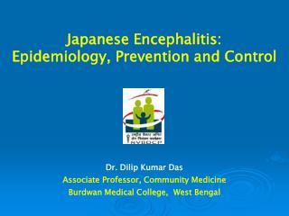Japanese Encephalitis: Epidemiology, Prevention and Control
