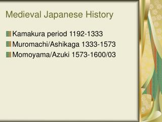 Medieval Japanese History