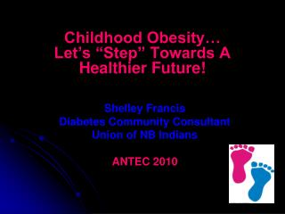 "Childhood Obesity… Let's ""Step"" Towards A Healthier Future!"