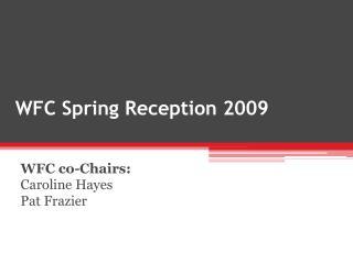 WFC Spring Reception 2009