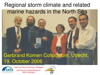 Regional storm climate and related marine hazards in the North Sea