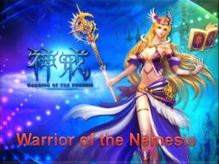 Warrior of the Nemesis