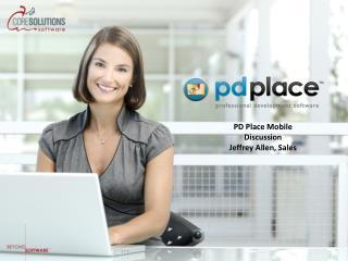 PD Place Mobile Discussion Jeffrey Allen, Sales