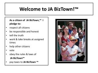 Welcome to JA  BizTown !�