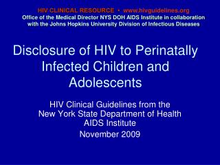 Disclosure of HIV to Perinatally Infected Children and Adolescents