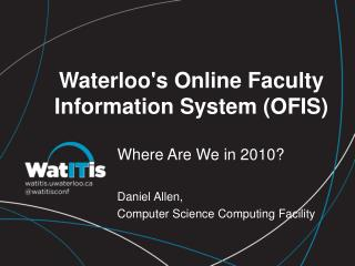Waterloo's Online Faculty Information System (OFIS)