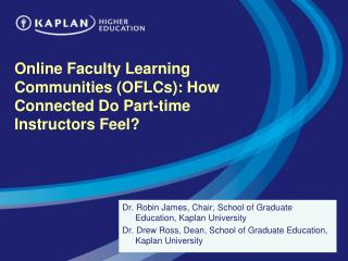 Online Faculty Learning Communities (OFLCs): How Connected Do Part-time Instructors Feel?