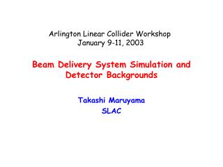 Beam Delivery System Simulation and Detector Backgrounds