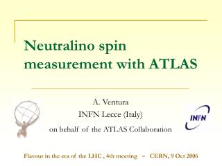 Neutralino spin measurement with ATLAS