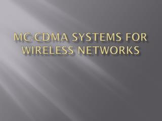 MC-CDMA systems for wireless networks