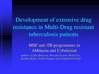 Development of extensive drug resistance in Multi-Drug resistant tuberculosis patients