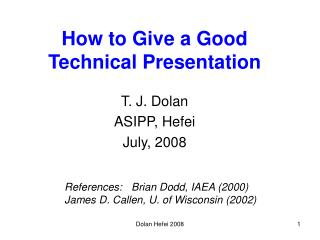 How to Give a Good Technical Presentation