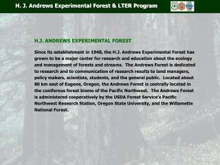 H. J. Andrews Experimental Forest & LTER Program