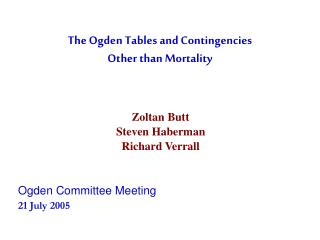 The Ogden Tables and Contingencies  Other than Mortality