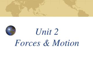 Unit 2  Forces & Motion