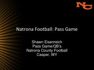 Natrona Football: Pass Game