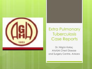 Extra Pulmonary Tuberculosis Case Reports