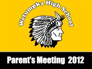 Parent's Meeting  2012