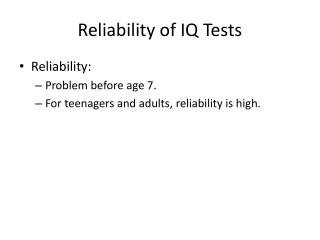 Reliability of IQ Tests