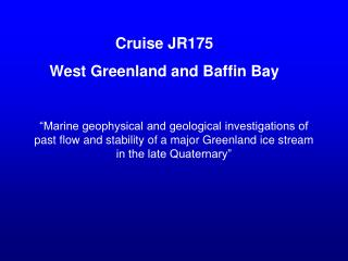 Cruise JR175  West Greenland and Baffin Bay