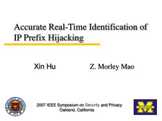Accurate Real-Time Identification of IP Prefix Hijacking