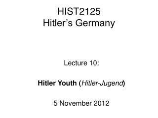 HIST2125 Hitler�s Germany