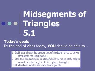 Midsegments of Triangles 5.1
