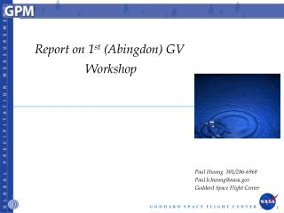Report on 1 st  (Abingdon) GV  Workshop