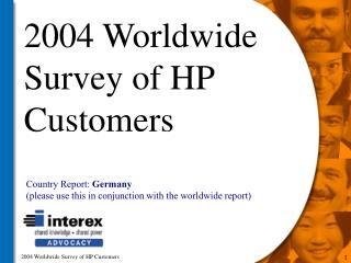 2004 Worldwide Survey of HP Customers