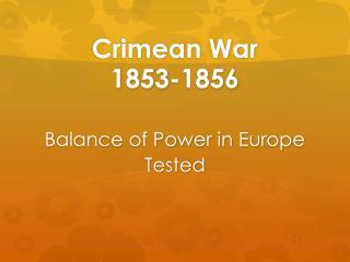 Crimean War 1853-1856