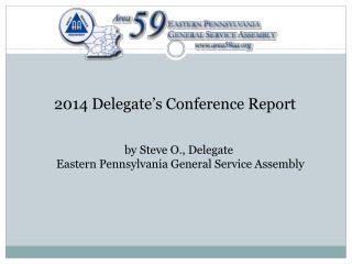 2014 Delegate's Conference Report