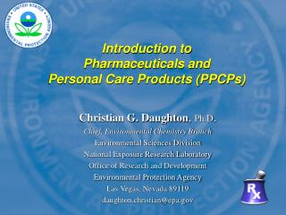 Introduction to  Pharmaceuticals and  Personal Care Products PPCPs