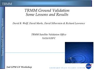 TRMM Ground Validation Some Lessons and Results
