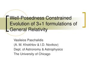 Well-Posedness Constrained Evolution of 3+1 formulations of General Relativity
