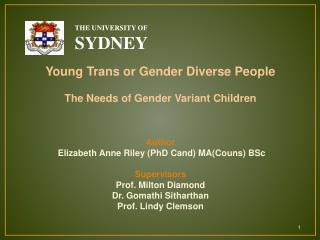 Young Trans or Gender Diverse People The Needs of Gender Variant Children