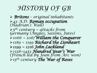 HISTORY OF GB