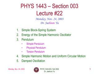 PHYS 1443   Section 003 Lecture 22
