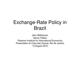 Exchange-Rate Policy in Brazil