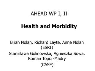 AHEAD WP I, II Health and Morbidity