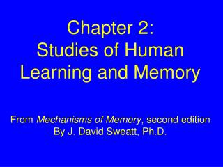 Chapter 2: Studies of Human Learning and Memory