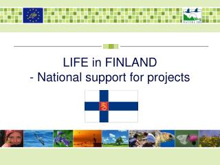 LIFE in FINLAND  -  National support for projects