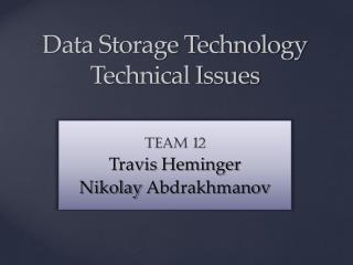Data Storage Technology Technical Issues