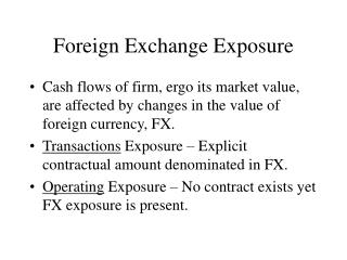 Foreign Exchange Exposure