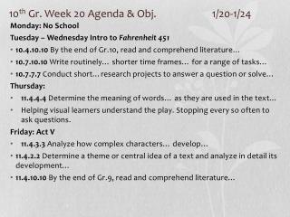 10 th  Gr. Week 20 Agenda & Obj.  1/20-1/24