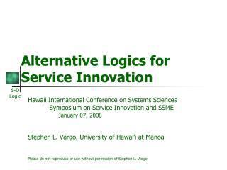 Alternative Logics for  Service Innovation