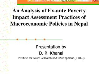 An Analysis of Ex-ante Poverty Impact Assessment Practices of Macroeconomic Policies in Nepal