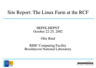 Site Report: The Linux Farm at the RCF
