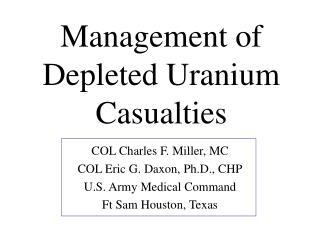 Management of Depleted Uranium Casualties