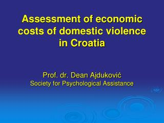 Assessment of economic costs of domestic violence in Croatia